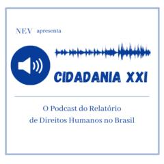 Podcast Cidadania XXI
